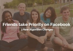 Facebook Just Announced 3 Algorithm Changes